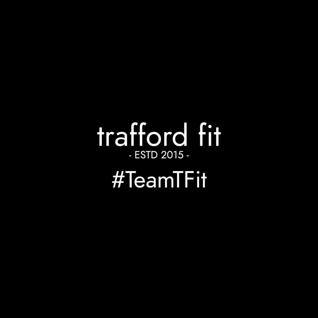 Trafford Fit - Estd 2015
